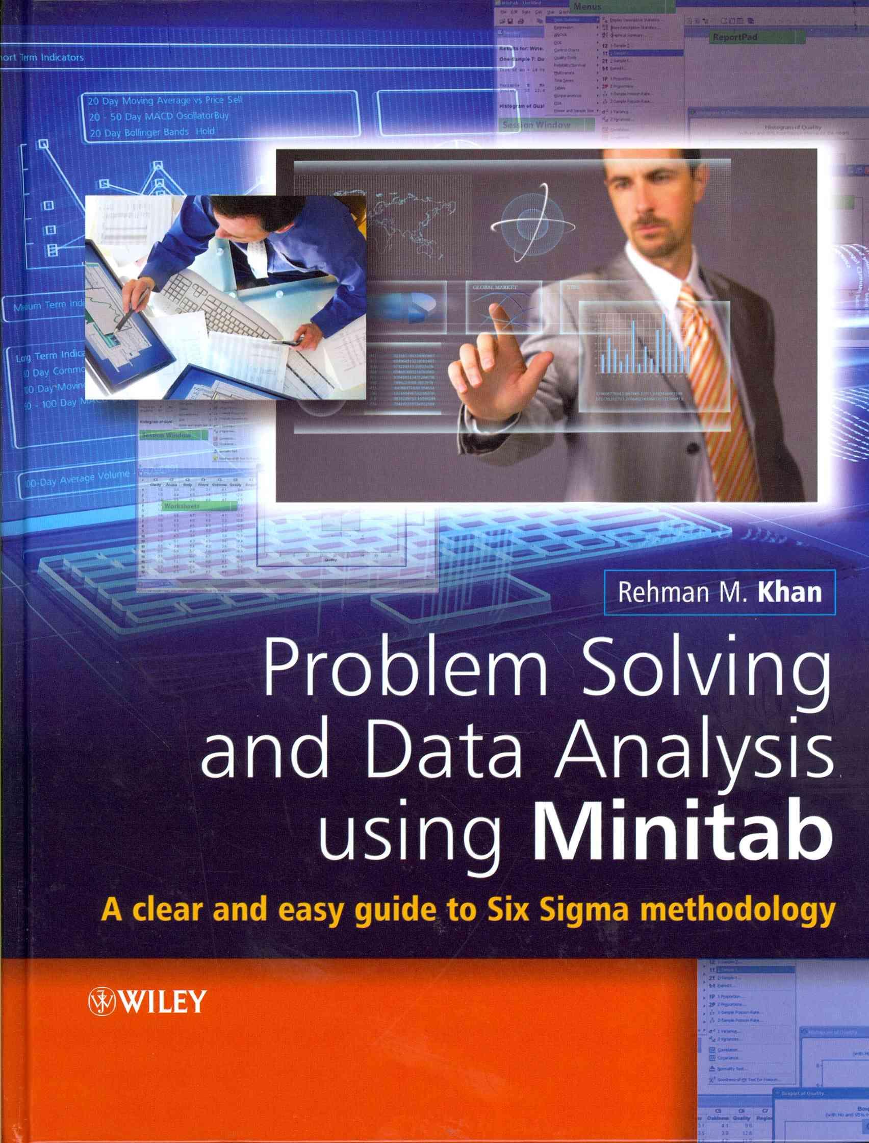 Problem Solving and Data Analysis Using Minitab By Khan, Rehman M.
