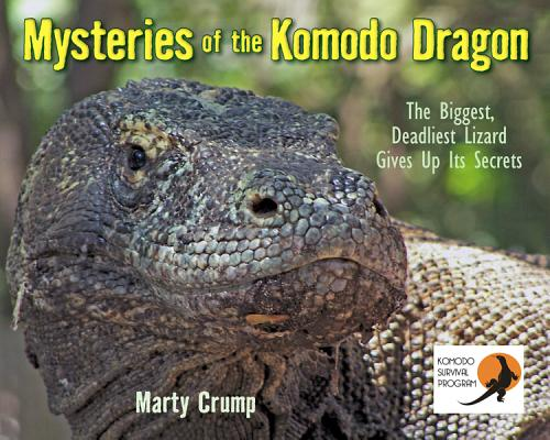 Mysteries of the Komodo Dragon By Crump, Marty